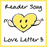 Reader Song~Love Letter 3