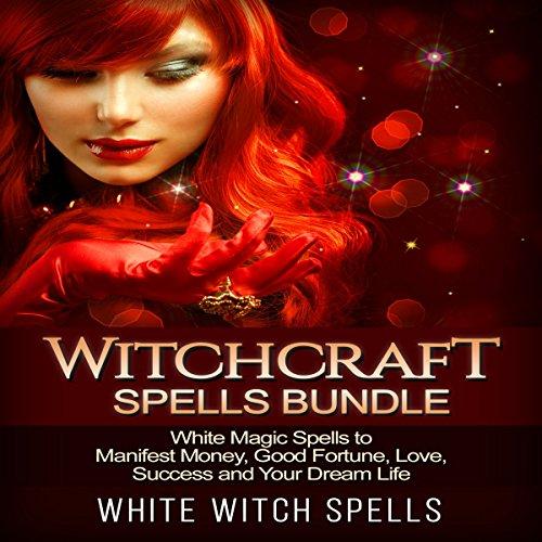 Witchcraft Spells Bundle audiobook cover art
