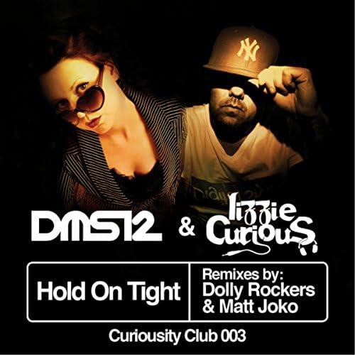 DMS12 & Lizzie Curious