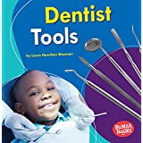 Dentist Tools (Bumba Books Community Helpers Tools of the Trade)