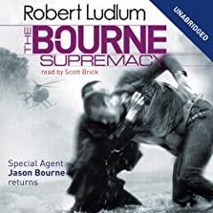 The Bourne Supremacy: Jason Bourne Series, Book 2