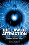 Image of The Law of Attraction: The Souls Answer to Why It isn't Working and How it Can