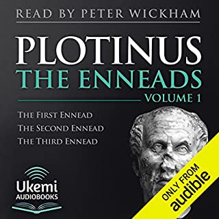 The Enneads Volume 1 (1-3)                   By:                                                                                                                                 Plotinus,                                                                                        Stephen McKenna - translator                               Narrated by:                                                                                                                                 Peter Wickham                      Length: 14 hrs and 19 mins     1 rating     Overall 5.0