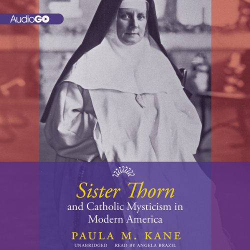 『Sister Thorn and Catholic Mysticism in Modern America』のカバーアート