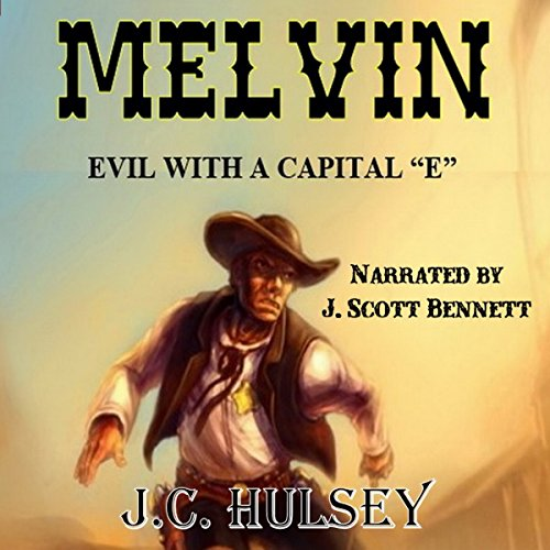 Melvin: Evil with a Capital 'E' audiobook cover art