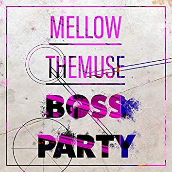 Boss Party