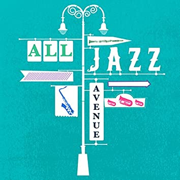 All Jazz Avenue