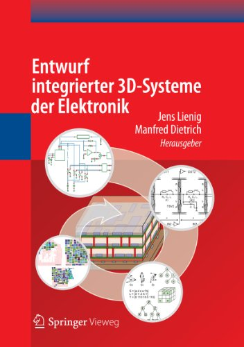 Entwurf integrierter 3D-Systeme der Elektronik (German Edition)