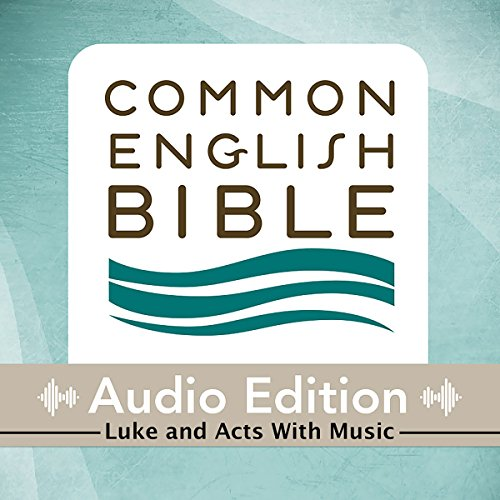 CEB Common English Bible Audio Edition with music - Luke and Acts audiobook cover art