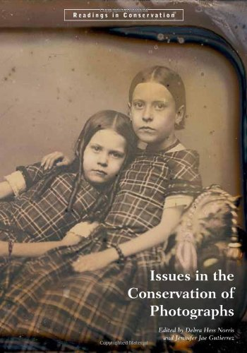 Norris, .: Issues in the Conservation of Photographs (Readings in Conservation)