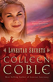 Lonestar Secrets by [Colleen Coble]