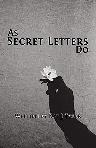 As Secret Letters Do