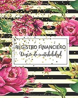 registro financiero diario de contabilidad: Cuaderno de contabilidad y cuenta Plan de cuenta de la casa Planificador de presupuesto: un planificador ... sus ingresos y gastos (Spanish Edition)