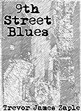 9th Street Blues (English Edition)