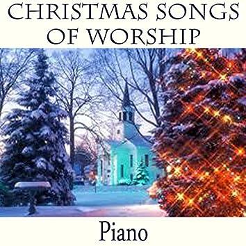 Christmas Songs of Worship - Piano