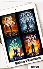 Graham's Resolution Series Boxset: Books 1-4 An Unputdownable Post-Apocalyptic Medical Techno Thriller Series (I've Released a Few Apocalypses! Book 1)