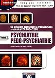 Psychiatrie Pédo-psychiatrie - Tome 2
