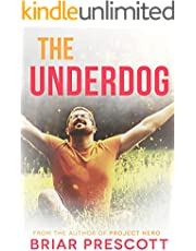 The Underdog (Better With You Book 3)
