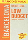 MARCO POLO Reiseführer LowBudget Barcelona: Wenig Geld, viel erleben! (MARCO POLO LowBudget)
