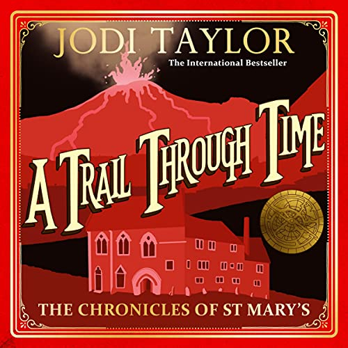 A Trail Through Time Audiobook By Jodi Taylor cover art
