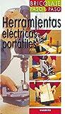 Herramientas eléctricas portátiles (Bricolaje Paso A Paso)