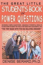 The Great Little Student's Book of Power Questions -The Tiny Book With The Big Bullying Answer!