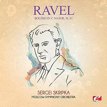 Ravel: Boléro in C Major, M. 81 (Digitally Remastered)