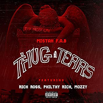Thug Tears (feat. Rick Ross, Philthy Rich & Mozzy)