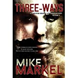 Three-Ways: A Detectives Seagate and Miner Mystery