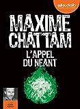 L'Appel du néant - Livre audio 2 CD MP3 - Audiolib - 14/02/2018
