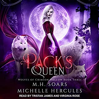 Pack's Queen     Wolves of Crimson Hollow Series, Book 3 (A Fairy Tale Retelling Paranormal Romance)              Written by:                                                                                                                                 M.H. Soars,                                                                                        Michelle Hercules                               Narrated by:                                                                                                                                 Tristan James,                                                                                        Virginia Rose                      Length: 11 hrs and 8 mins     Not rated yet     Overall 0.0