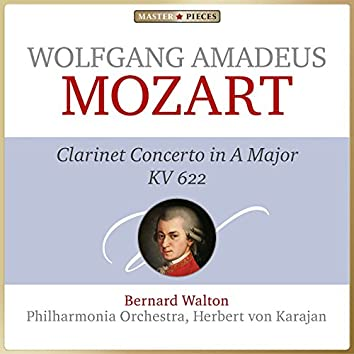 Masterpieces Presents Wolfgang Amadeus Mozart: Clarinet Concerto in A Major, K. 622