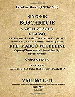 Uccellini Marco (1603-1680) - Sinfonie Boscarecie - Anversa 1669 - Violino I e II - rev Fabio Anti