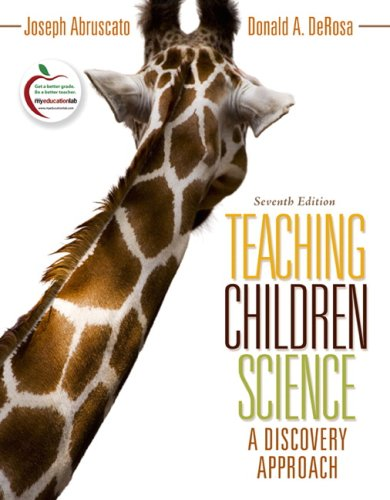 Teaching Children Science: A Discovery Approach (7th Edition)