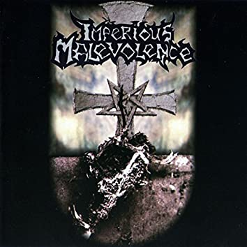 Imperious Malevolence