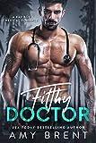 Filthy Doctor: Edición en Español (Chicos malos nº 2)