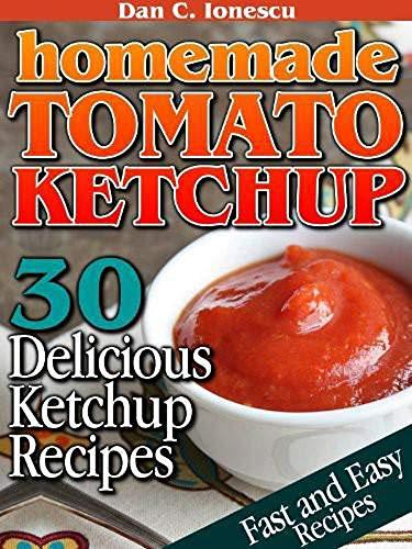 Homemade Tomato Ketchup (English Edition)