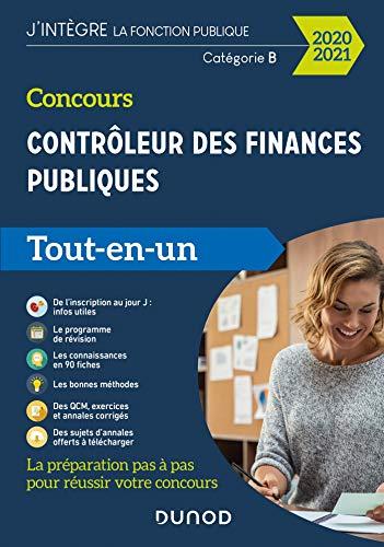 Concours Contrôleur des finances publiques - 2020-2021 - Tout-en-un: Tout-en-un (2020-2021)
