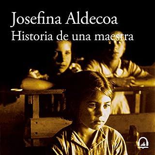 Historia de una maestra [Story of a Teacher]                   De :                                                                                                                                 Josefina Aldecoa                               Lu par :                                                                                                                                 Nuria Santos                      Durée : 5 h et 56 min     Pas de notations     Global 0,0