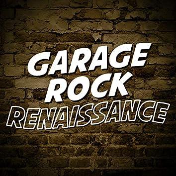 Garage Rock Renaissance