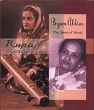 Begum Akhtar the Queen of Ghazal