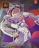 Adobe Illustrator CC Classroom in a Book (2018 Release) - Brian Wood
