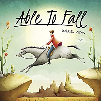 Able To Fall