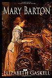 Mary Barton (Classic Illustrated Edition)