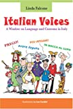 Italian Voices: A window on Language and customs in Italy