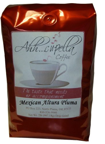 Ahh..Cupella Premium Gourmet Mexican Altura Pluma whole bean coffee, 32oz bag