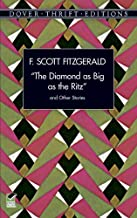 """""""The Diamond as Big as the Ritz"""" and Other Stories (Dover Thrift Editions)"""