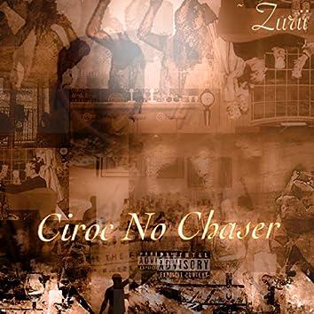 Ciroc No Chaser