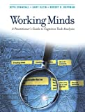 Image of Working Minds: A Practitioner's Guide to Cognitive Task Analysis (A Bradford Book)