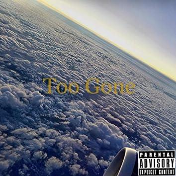 Too Gone (feat. Mini Deluge & Swaggii Simpson)